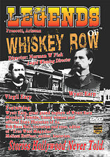 Legends of Whiskey Row Documentary Wyatt Earp Shootout at OK Coral Tombstone