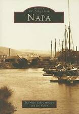 NEW Napa   (CA)   (Images of America) by The Napa Valley Museum and Lin  Weber