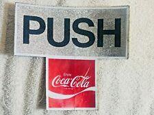 COCA COLA PUSH PULL DOOR DECAL SIGN 1960S 1970S