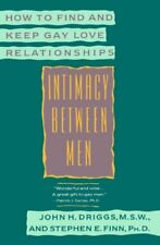 Intimacy Between Men: How to Find and Keep Gay Lov