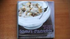 SAVEURS D'AUTREFOIS - CUIISINE - GASTRONOMIE - MARIE LETEURE - RECETTES