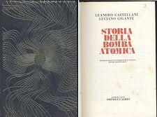 STORIA DELLA BOMBA ATOMICA di Castellani e Gigante - Orpheus libri  1969