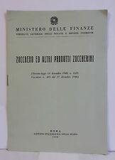 D11> ZUCCHERO ED ALTRI PRODOTTI ZUCCHERINI - ROMA ANNO 1948