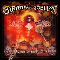 ORANGE GOBLIN - HEALING THROUGH FIRE (RE-RELEASE INCL.2 BONUS TRA  CD NEW+