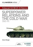 My Revision Notes: Edexcel GCSE (9-1) History: Superpower relations and the Cold