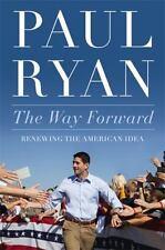 Paul Ryan~THE WAY FORWARD~SIGNED 1ST/DJ~NICE COPY