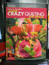 BARBARA RANDLE'S MORE CRAZY QUILTING WITH ATTITUDE DIAPER BAG QUILT PURSE + MORE