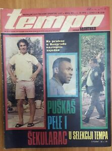 sport magazine TEMPO 1973 football PELE SEKULARAC PUSKAS on cover Yugoslavia