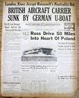 1939 WW II newspaper German submarine sinks British Aircraft Carrier COURAGEOUS