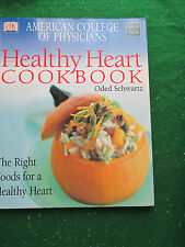 Healthy Heart Cookbook : The Right Foods for a Healthy Heart by David R. Goldman