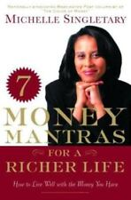 7 Money Mantras for a Richer Life: How to Live Well with the Money You Have - Ac