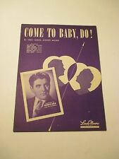 Vintage 1945 Come to Baby Do Georgie Auld Piano Vocal Sheet Music