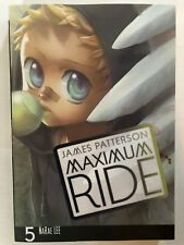 Maximum Ride the Manga: Maximum Ride 5 by James Patterson (2011, Paperback)