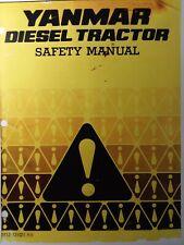 Yanmar Tractor Front Loader Backhoe Mower Snow Thrower Tiller Safety Manual