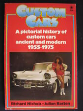 Custom Cars 1955 -1975 door Richard Nichols - Julian Basten