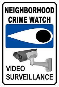 Neighborhood Crime Watch  Video Surveillance   Aluminum Sign 8 X 12