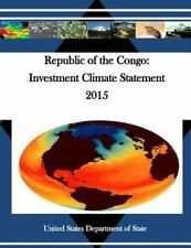 Republic of the Congo: Investment Climate Statement 2015 by United States...