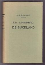 LES AVENTURES DE BUCKLAND Boule-de-cuivre L.R.BOURNE