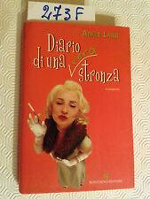 LANG Adele  -  DIARIO DI UNA (VERA) STRONZA  -  SONZOGNO  -  2004  -  prima ediz