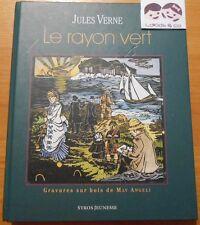 LIVRE JULES VERNE - LE RAYON VERT (Gravures sur bois May Angeli ) SYROS JEUNESSE