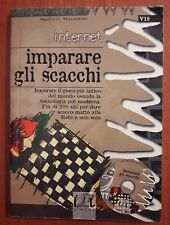 L70> Imparare gli Scacchi di Maurizio Mascheroni - Internet anno 2001 con CD Rom