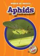 Aphids (Blastoff! Readers: World of Insects) (Blastoff Readers. Level 2)