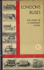 London's Buses Story of a Hundred Years by V Sommerfield 1933