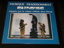 33 TOURS LP- MUSIQUE TRADITIONNELLE CHINOISE - CHENG SHUI CHENG - 1980- DEDICAC