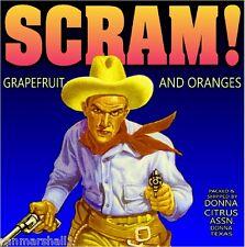 Donna Texas Scram! Cowboy Orange Citrus Fruit Crate Label Vintage Art Print
