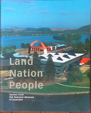 Land, Nation, People - Stories from the National Museum of Australia - 2004