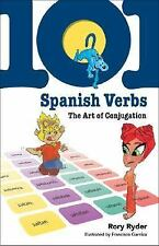 101 Spanish Verbs: The Art of Conjugation 101... Language Series