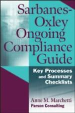 Sarbanes-Oxley Ongoing Compliance Guide: Key Processes and Summary Checklists, M