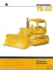 Equipment Brochure - International - Ih Td-15C - Crawler Dozer - 1981 (Eb904)