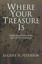 Donde está tu tesoro: salmos que invocar a usted de la comunidad de..