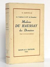 Madame du Haussay des Demaines. Georges SAINTVILLE. Boivin & Cie 1937. ENVOI