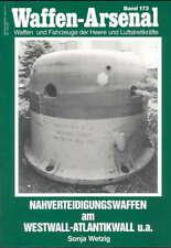 Waffen-Arsenal 173: Nahverteidigungswaffen am Westwall