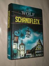 Mila Wolf: Schandfleck (Gebundene Ausgabe)