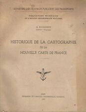M. HUGUENIN -- HISTORIQUE DE LA CARTOGRAPHIE DE LA NOUVELLE CARTE DE FRANCE  IGN