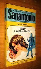 COMMISSARIO SANANTONIO # 40^ INCHIESTA - SANà LAVORA GRATIS - BERù -1973