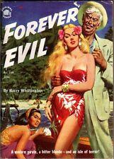 Harry Whittington / FOREVER EVIL - Original Novels 708 - 1952 VERY rare digest