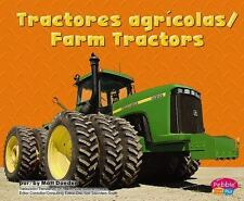 Tractores agricolas/ Farm Tractors (Maquinas Maravillosas/ Mighty-ExLibrary