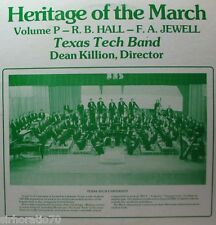 HERITAGE OF THE MARCH Volume P - LP Texas Tech Band - Hall - Jewell