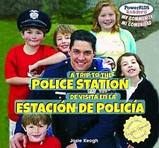 A Trip to the Police Station/de Visita En La Estacion de Policia