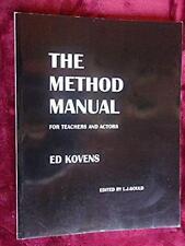 THE METHOD MANUAL - Signed! - ED KOVENS - Method Acting, Lee Strasberg