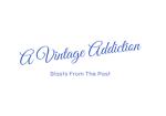 A Vintage Addiction