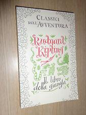 LIBRO BOOK IL LIBRO DELLA GIUNGLA KIPLING I CLASSICI DELL'AVVENTURA N° 13
