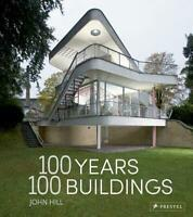 100 Years, 100 Buildings by John Hill (English) Hardcover Book Free Shipping!