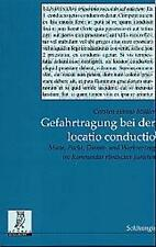 CARSTEN H MüLLER - GEFAHRTRAGUNG BEI DER LOCATIO CONDUCTIO
