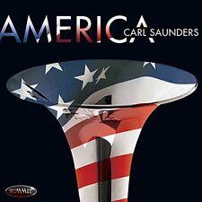 Carl Saunders - America [New CD]