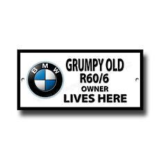 GRUMPY OLD BMW R60/6 MOTORCYCLE OWNER LIVES HERE METAL SIGN.